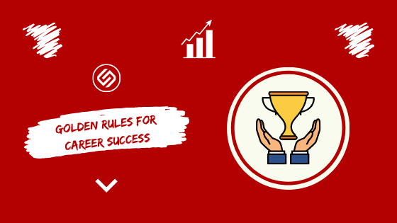 Job Advancement Golden Rules For Career Success