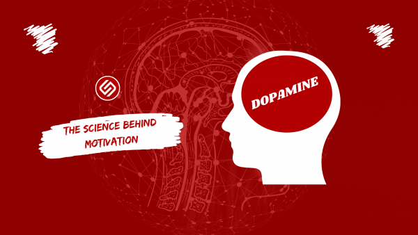 Dopamine And The Science Behind Motivation