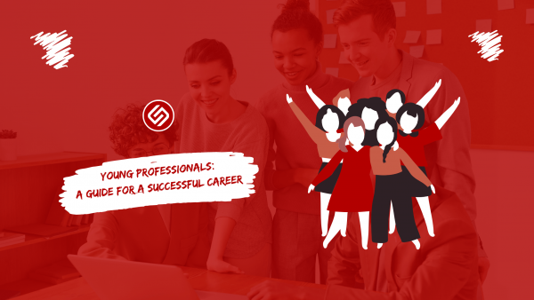 Young Professionals: A Guide For A Successful Career