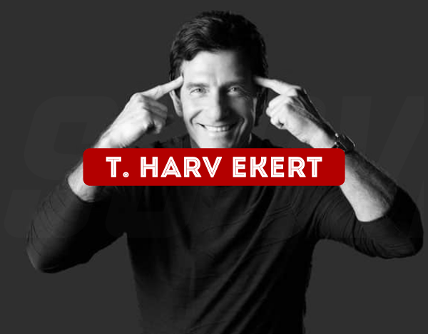 Inspiring T. Harv Eker Quotes